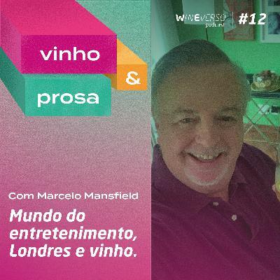 Vinho & Prosa com Marcelo Mansfield