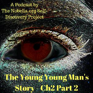 The Young Young Man's Story - Ch2 Part 2