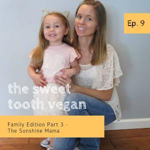 Episode 9 - The Sunshine Mama