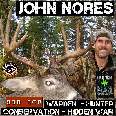 300 John Nores -  Hunter, Warden, Conservation, Hidden War