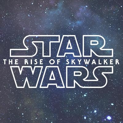 632. Star Wars IX -  Speculations and Expectations (Preview / No Spoilers!)