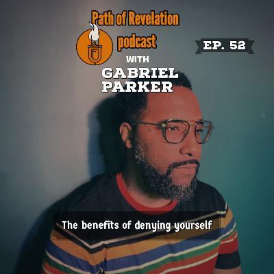Path of Revelation Podcast: Episode 52