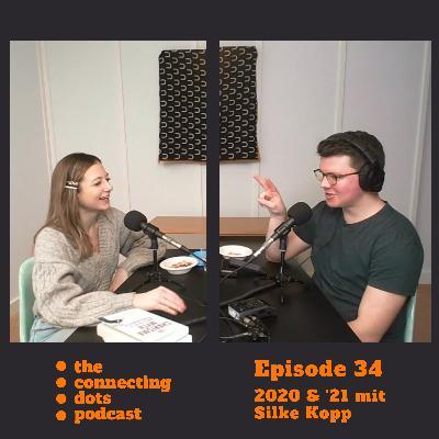 #34: 2020 & '21 mit Silke Kopp - ein coronafreier Rückblick und Ausblick