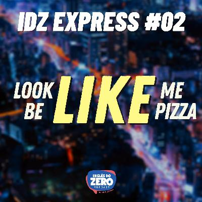 IDZ EXPRESS #02 - Diferentes usos de LIKE
