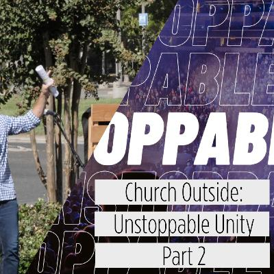 Unstoppable: Part 6 (Unstoppable Unity - Pt. 2)