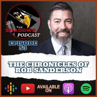 Episode 53: The Chronicles of Rob Sanderson