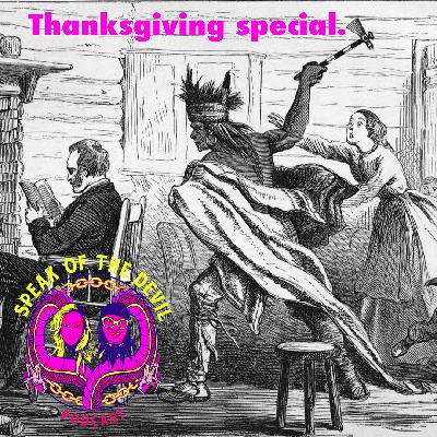 Thanksgiving special - speakofthedevilpod.com
