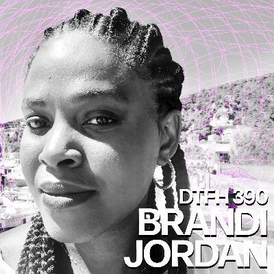 390: Brandi Jordan