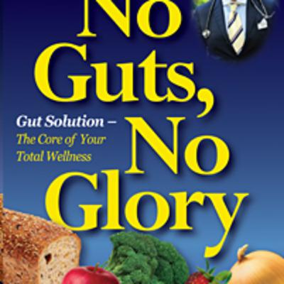 Dr. Steven Lamm ~ Glorious Gut Health Thru The Holiday's & Thru 2020