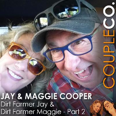 How To Become YouTube Stars: Dirt Farmer Jay & Dirt Farmer Maggie, Part 2