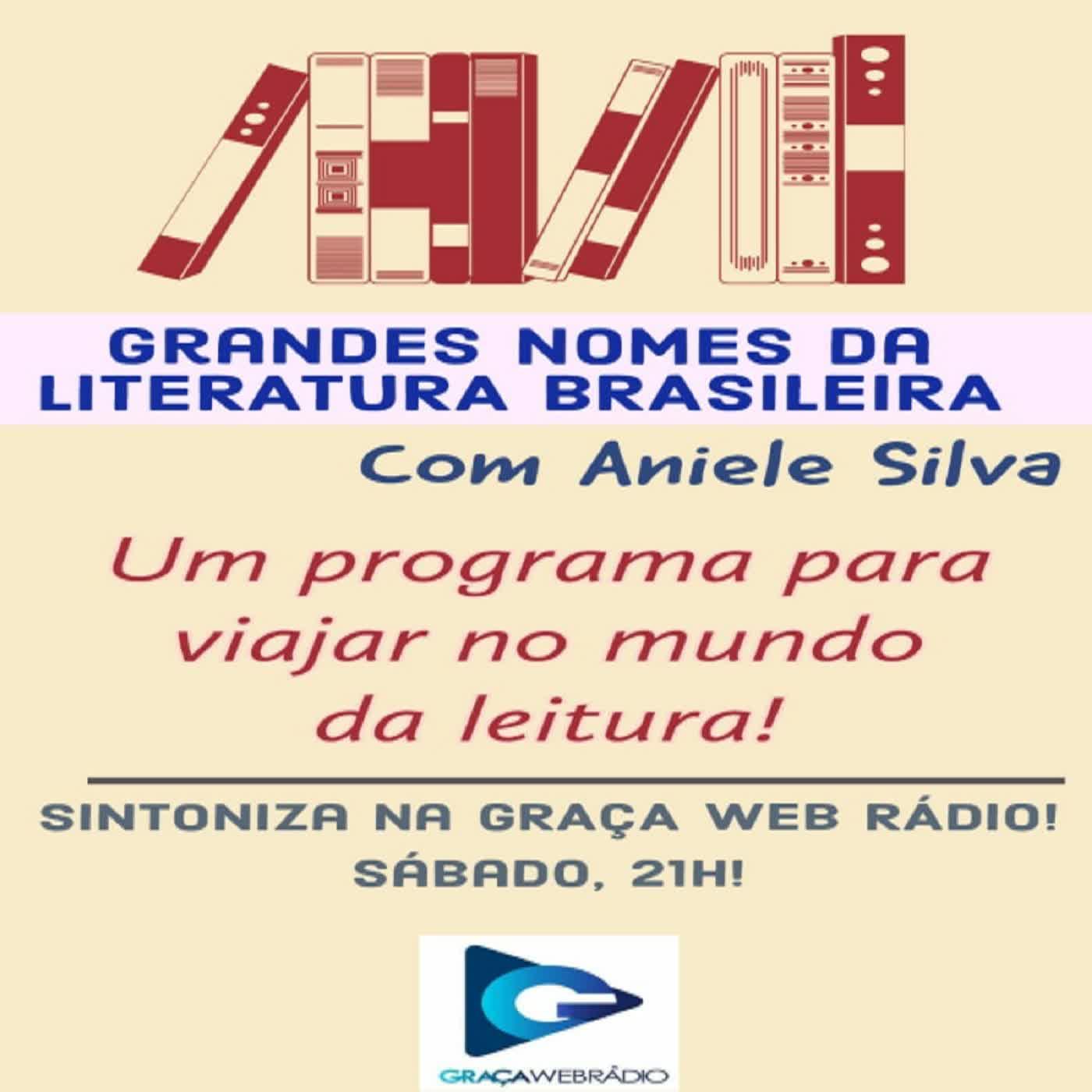 PGM GRANDES NOMES DA LITERATURA BRASILEIRA 05.09.20