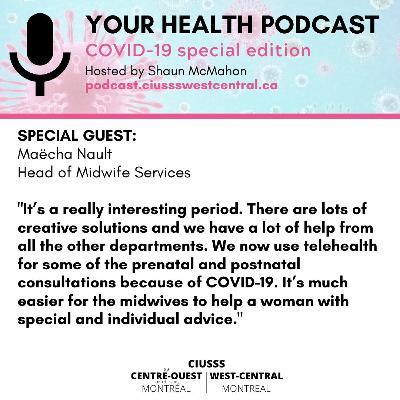 COVID - 19 - MaechaNault - E082 - Your Health Podcast