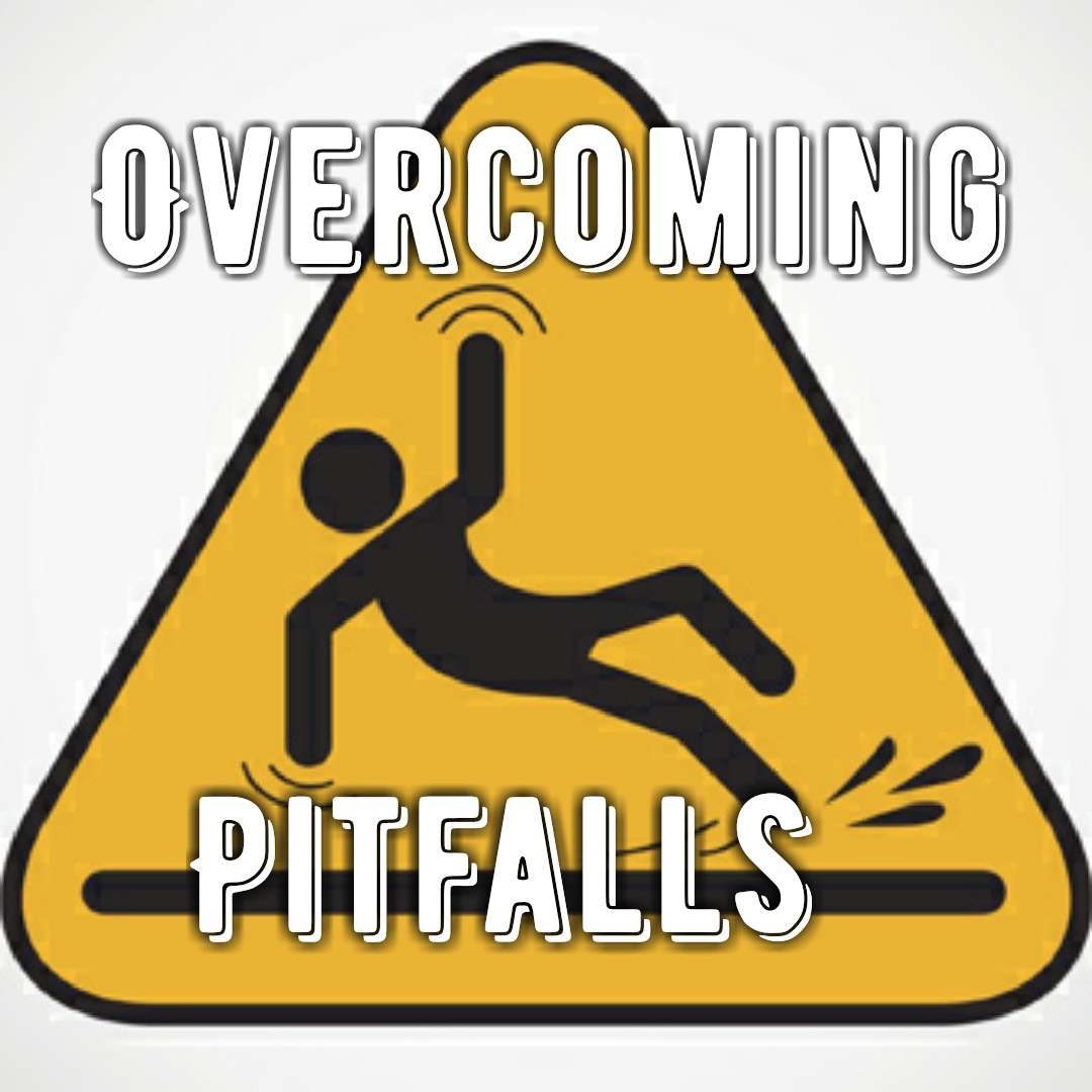 Overcoming Pitfalls