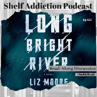 #BuddyReads Discussion of Long Bright River | Book Chat