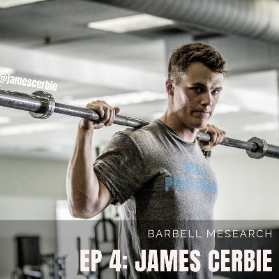 4. James Cerbie: The Apex Lifter - Barbell Mesearch