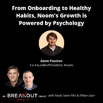From Onboarding to Healthy Habits, Noom's Growth is Powered by Psychology