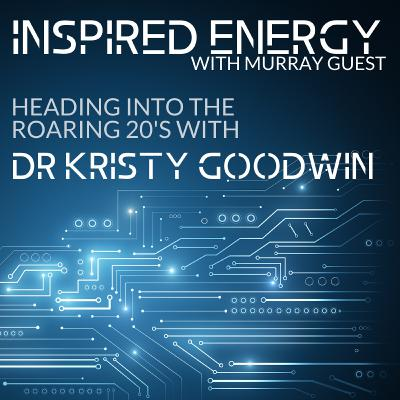 Episode 43 - Heading into the Roaring 20s | Dr Kristy Goodwin