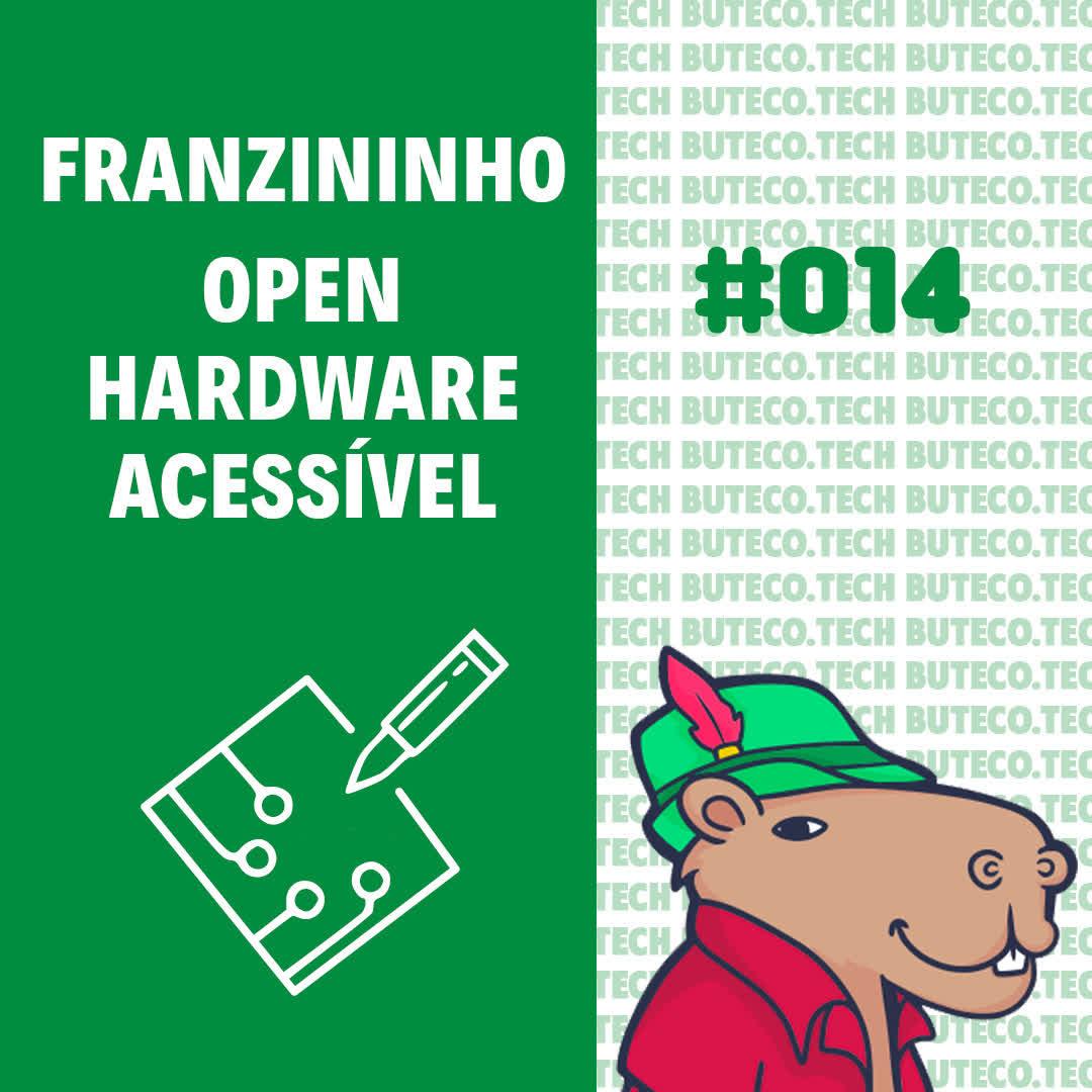 Franzininho - Open Hardware brasileiro e acessível