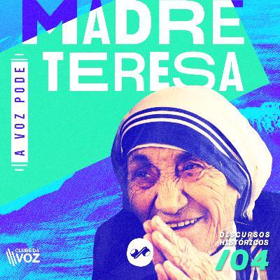 A FORÇA DE MADRE TERESA