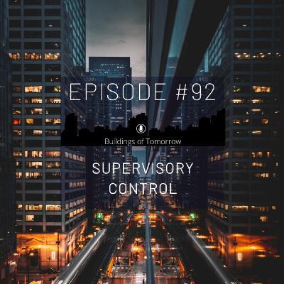 #92 Supervisory Control