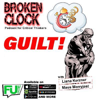 BROKEN CLOCK - GUILT!