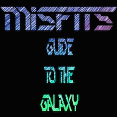 Misfits Guide To The Galaxy - Storytellers Edition ft Joey Loves & Gooey Louie