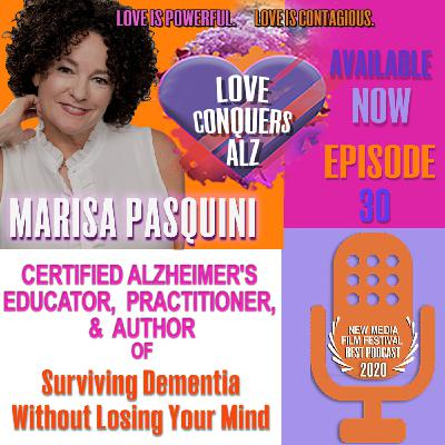 """Marisa Pasquini:Caregiver Educator/Author of """"Surviving Dementia Without Losing Your Mind"""""""