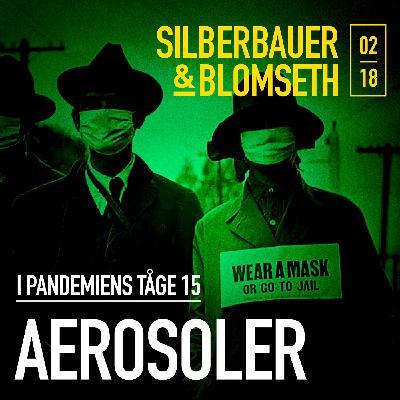 Special: Aerosoler (I pandemiens tåge 15)