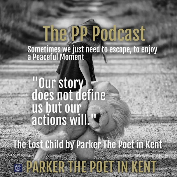 Parker The Poet in Kent - The Lost Child