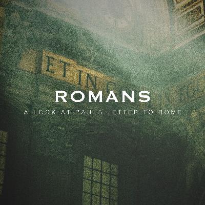 Romans, Week 2