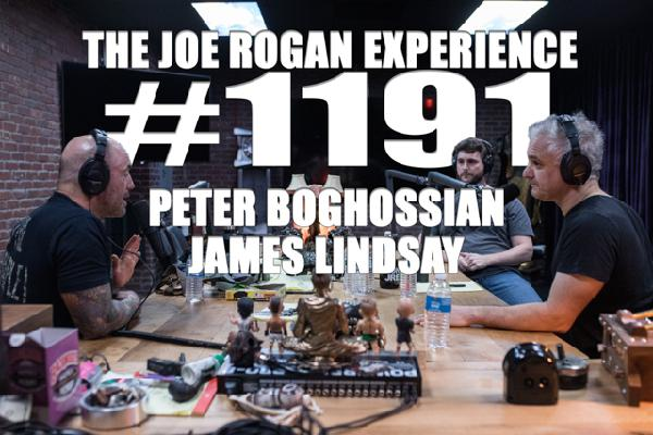#1191 - Peter Boghossian & James Lindsay