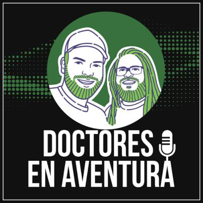 Episodio 1- Introducción al Podcast Doctores en Aventura.