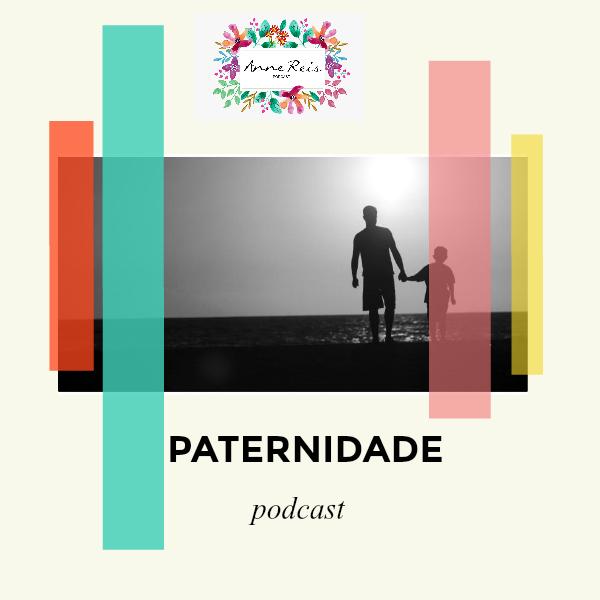 Paternidade 01_PODCAST - 04:09:17 17.36