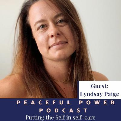Lyndsay Paige on Putting the Self in self-care