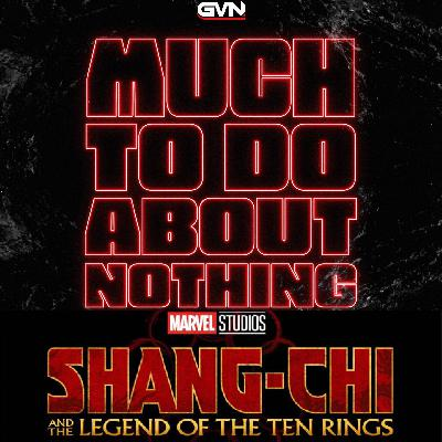 Much To Do About Nothing: Welcome Shang-Chi