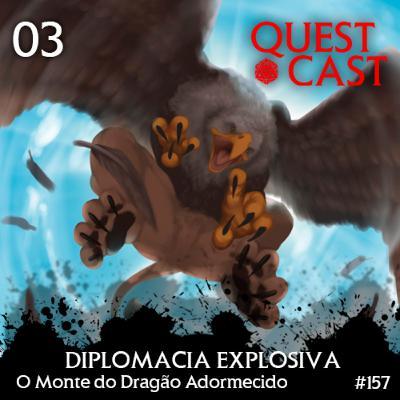 Diplomacia Explosiva - O Monte do Dragão Adormecido 03 [T20]