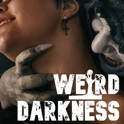 """""""THE GIRL WHO FELL IN LOVE WITH THE DEVIL"""" and 4 More Dark Stories! #WeirdDarkness"""