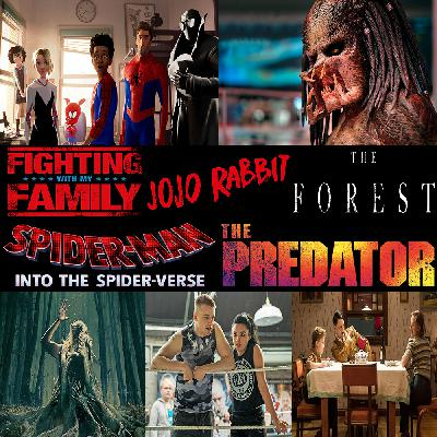 Week 155: (Jojo Rabbit (2019), Fighting with My Family (2019), Spider-Man: Into the Spider-Verse (2018), The Predator (2018), The Forest (2016))