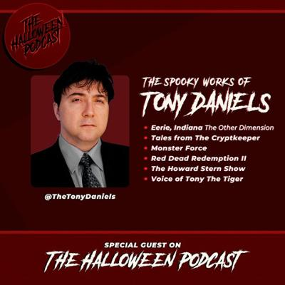 Episode 59 - Interview with Tony Daniels (W/ Special Cohost Stephen Conca)