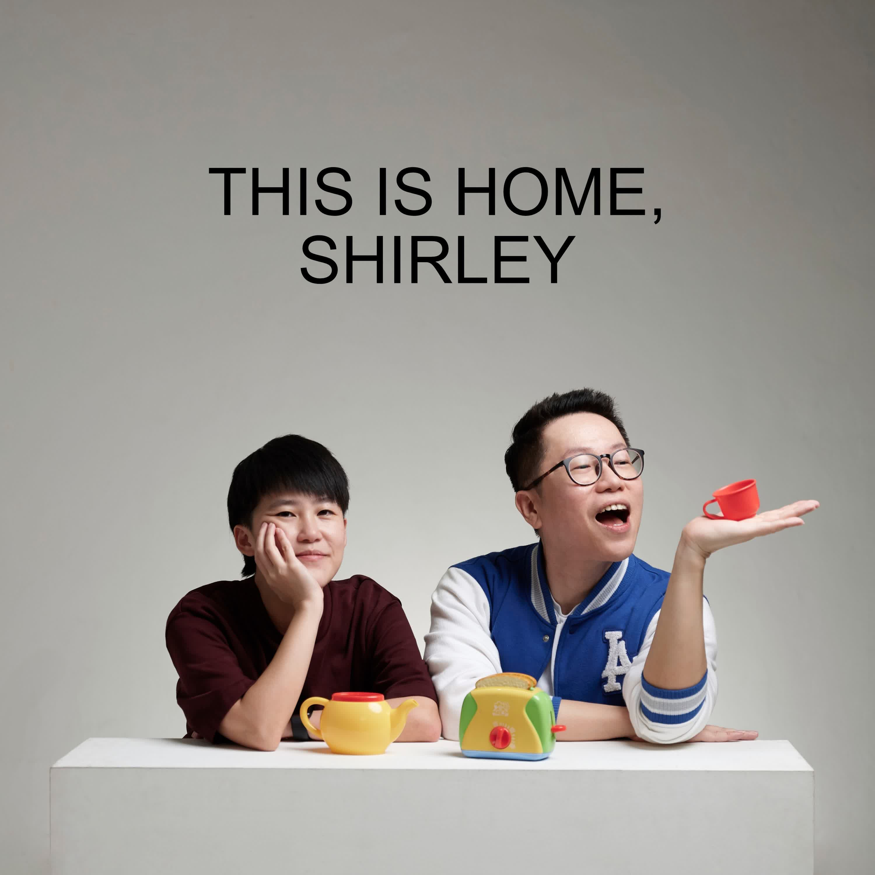 Ep #57 - This Is Home, Shirley
