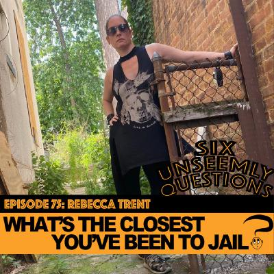 What's The Closest You've Been To Jail?