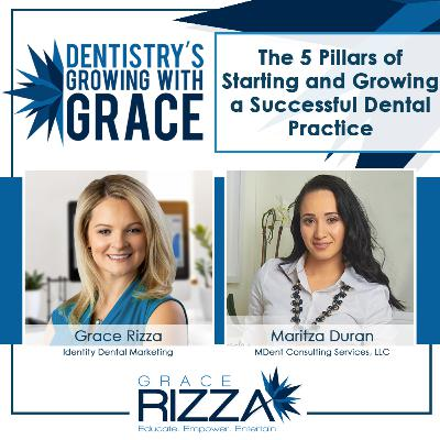 The 5 Pillars of Starting and Growing a Successful Dental Practice