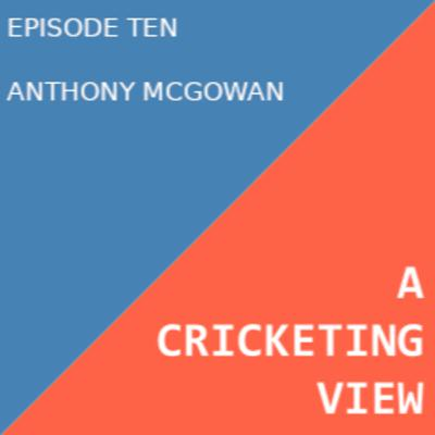 A conversation with Anthony McGowan about cheating in cricket