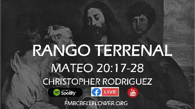 Christopher Rodriguez I Rango Terrenal  I Mateo 20:17-28