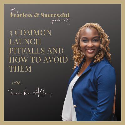 Tameka Allen: How to avoid Launch Pitfalls