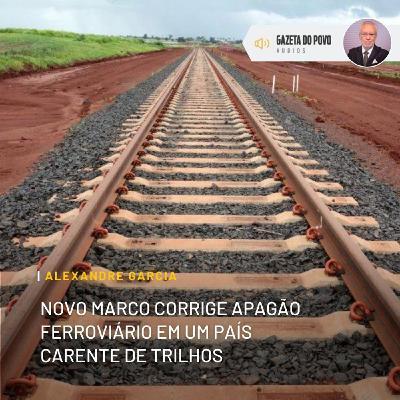 Novo marco corrige apagão ferroviário em país carente de trilhos