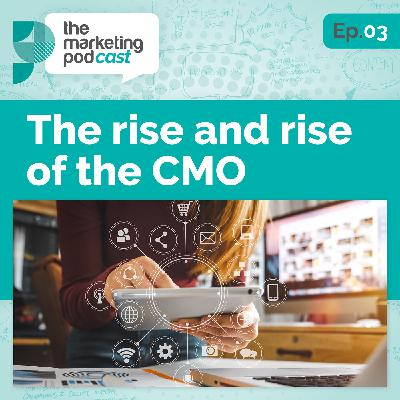 The rise and rise of the CMO: why the years up to 2030 will see the role of CMO gain in influence and significance within B2B businesses