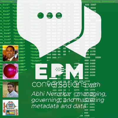EPM Conversation – A Conversation With Abhi Nerurkar, Co-Founder of EPMware