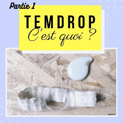 TempDrop, le thermomètre qui prend ta température la nuit - Partie 1