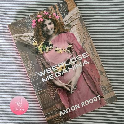 Anton Roodt gesels oor Weerlose Meganika en Albe Grobbelaar lees voor